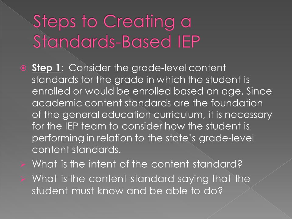 Steps to Creating a Standards-Based IEP