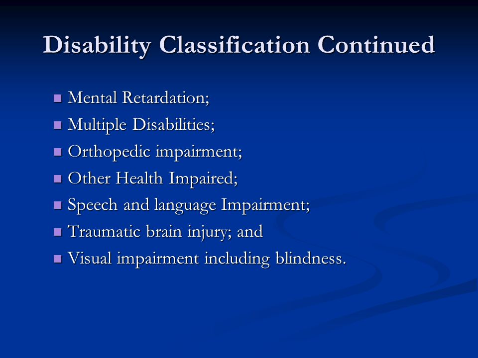 Disability Classification Continued