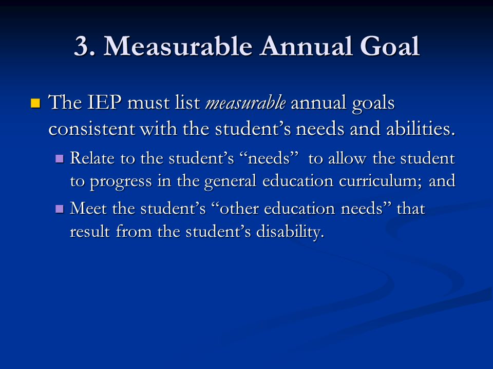 3. Measurable Annual Goal