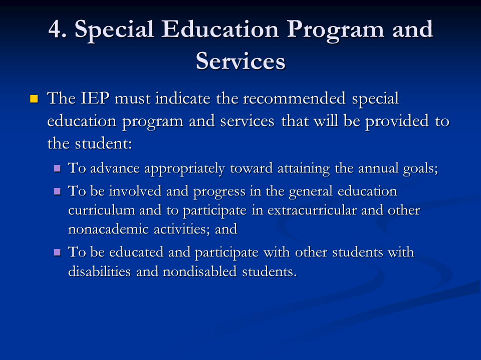 4. Special Education Program and Services