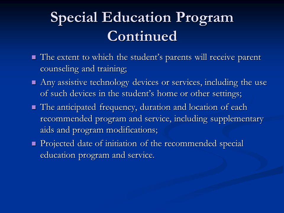 Special Education Program Continued