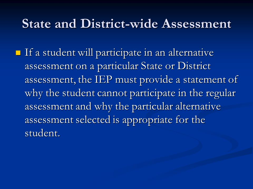 State and District-wide Assessment