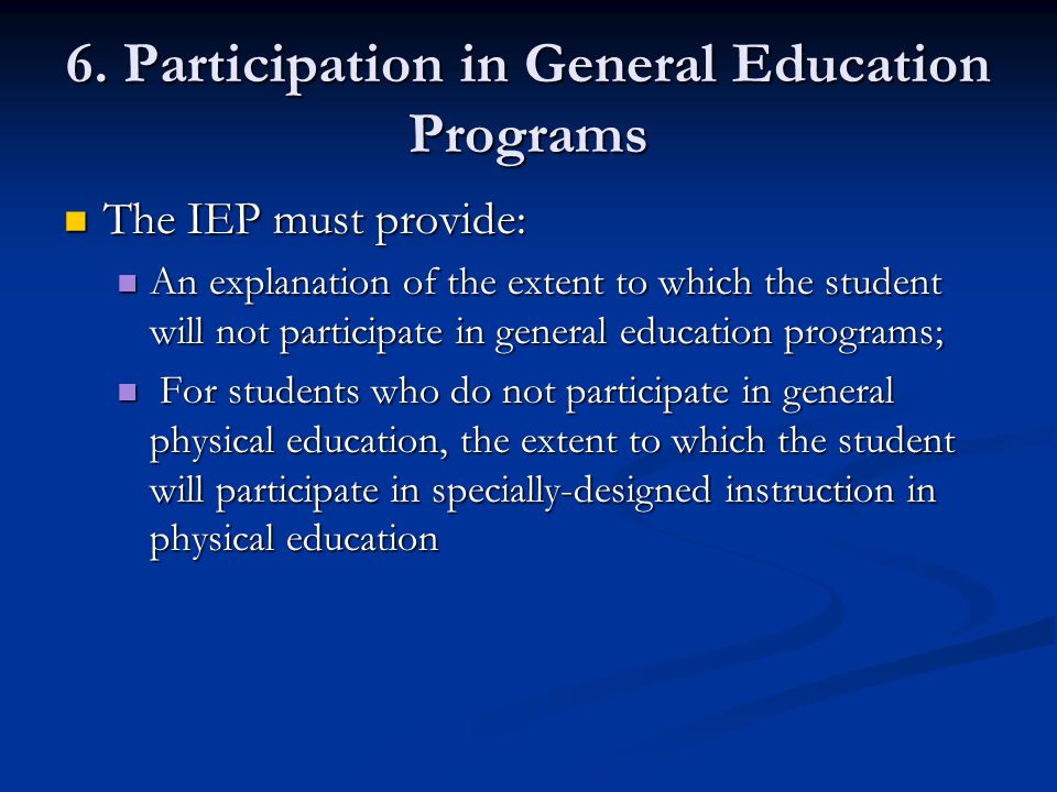 6. Participation in General Education Programs
