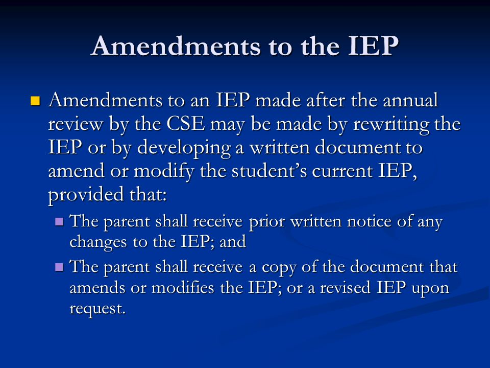 Amendments to the IEP