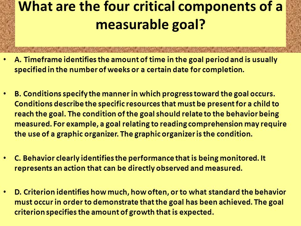 What are the four critical components of a measurable goal