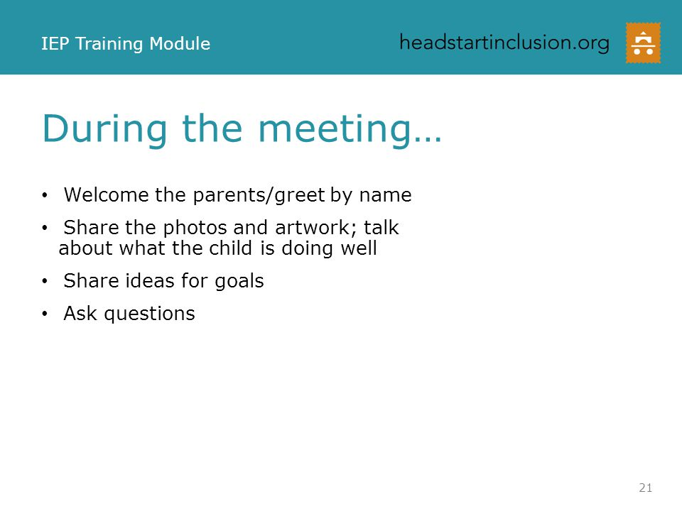 During the meeting… Welcome the parents/greet by name