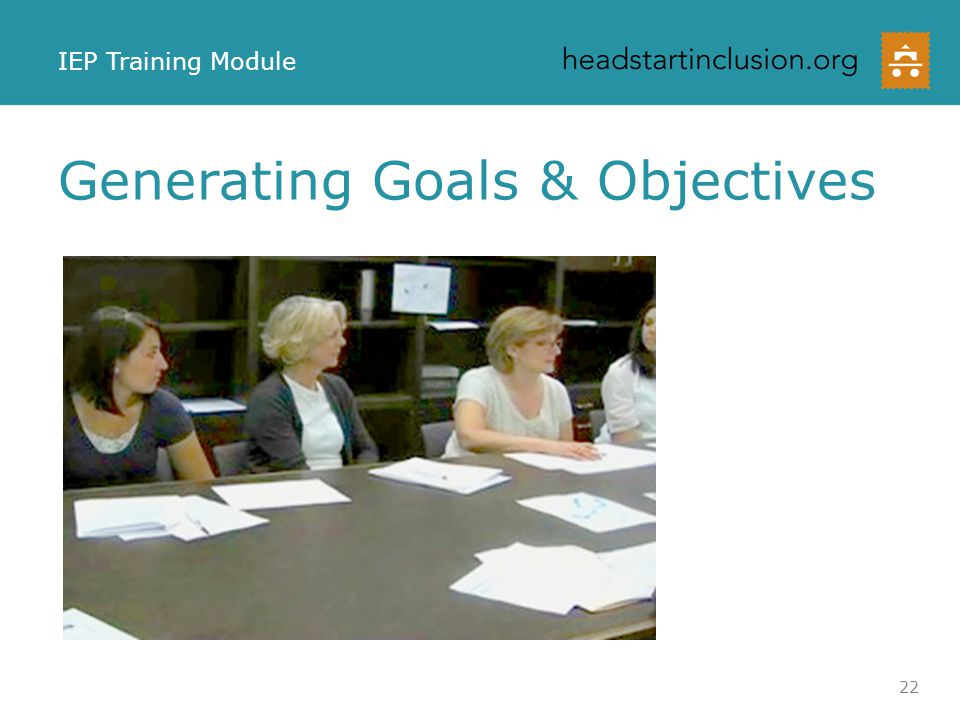 Generating Goals & Objectives