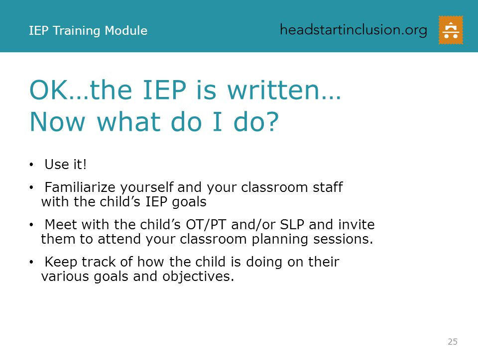 OK…the IEP is written… Now what do I do