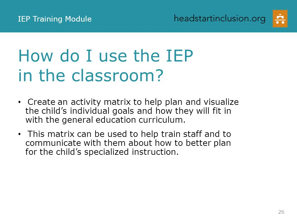 How do I use the IEP in the classroom