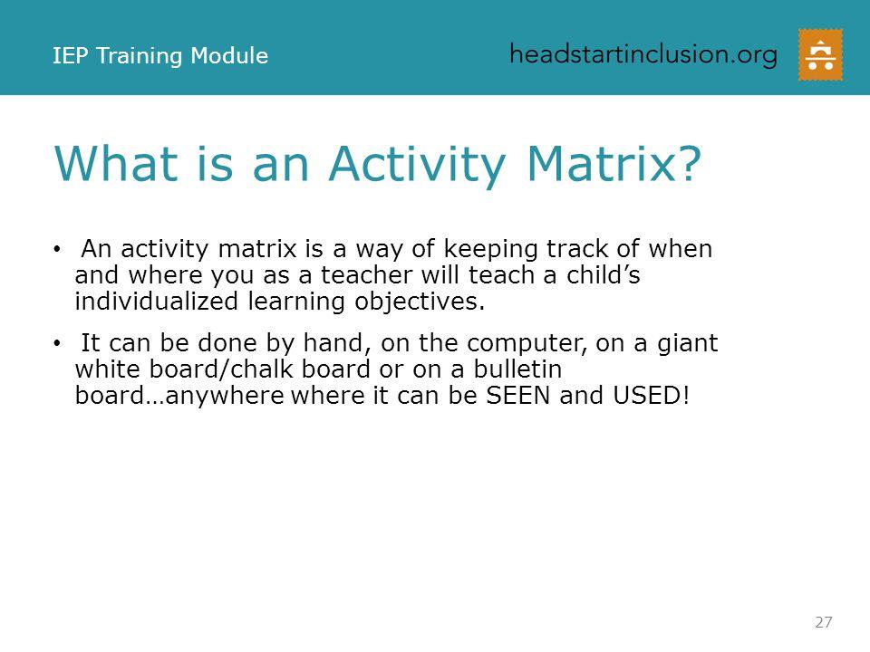 What is an Activity Matrix