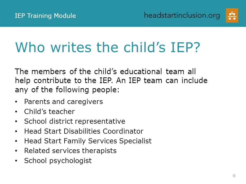 Who writes the child's IEP