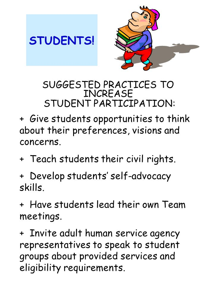 STUDENTS! SUGGESTED PRACTICES TO INCREASE STUDENT PARTICIPATION: