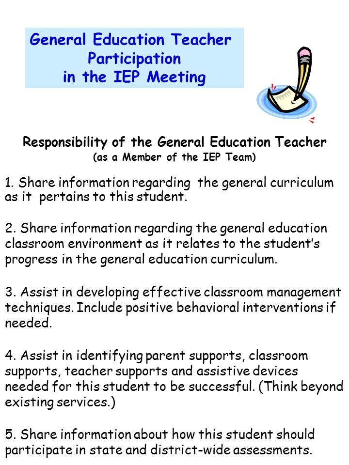 General Education Teacher (as a Member of the IEP Team)