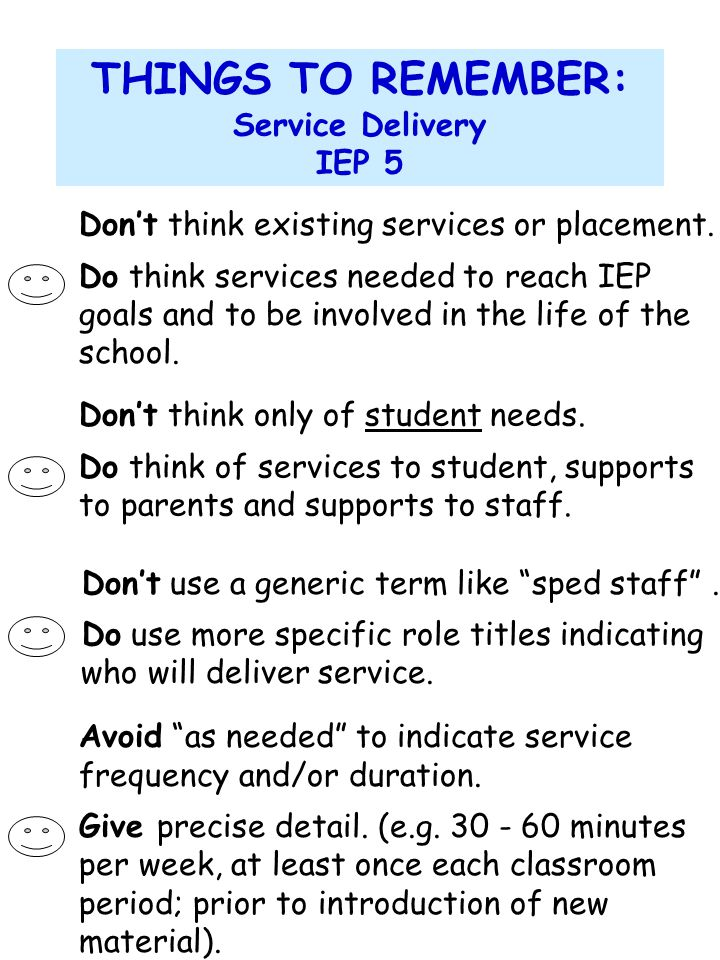 THINGS TO REMEMBER: Service Delivery IEP 5