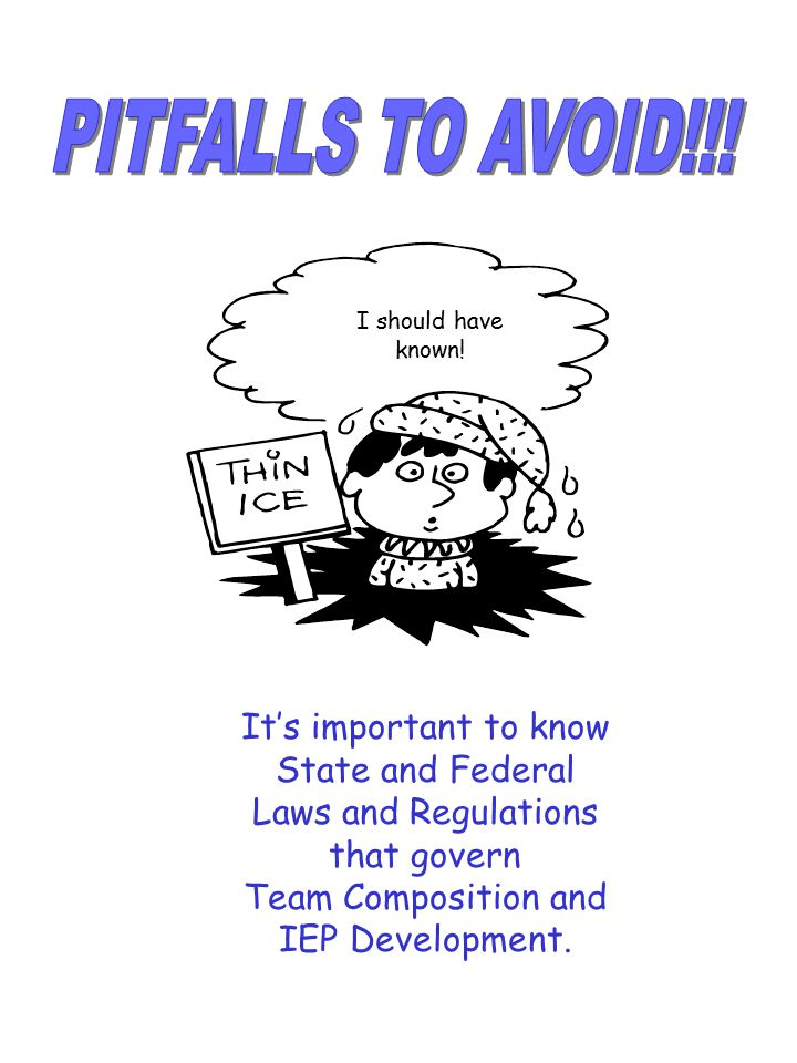PITFALLS TO AVOID!!! It's important to know State and Federal