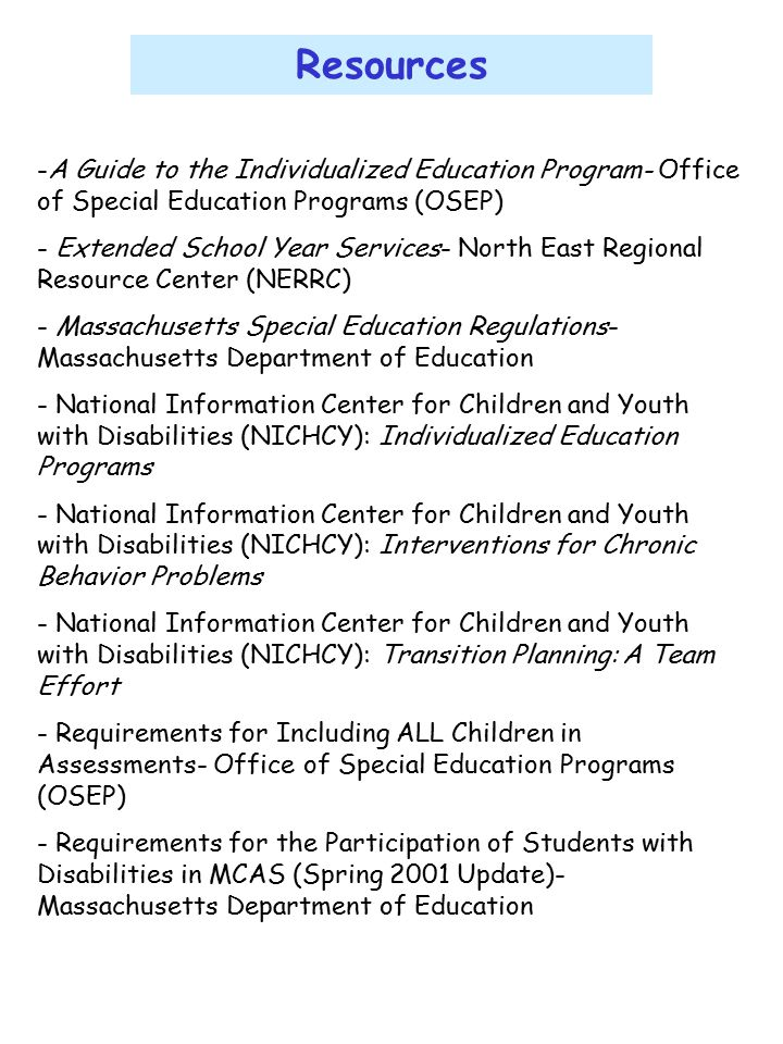 Resources A Guide to the Individualized Education Program- Office of Special Education Programs (OSEP)