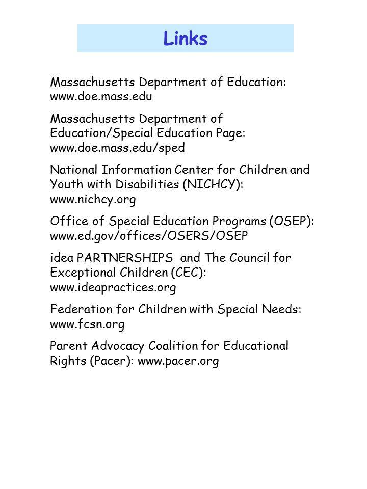 Links Massachusetts Department of Education: www.doe.mass.edu