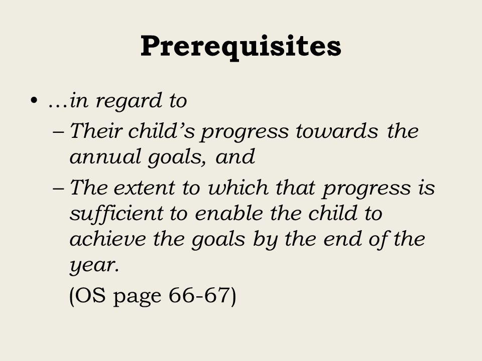 Prerequisites …in regard to