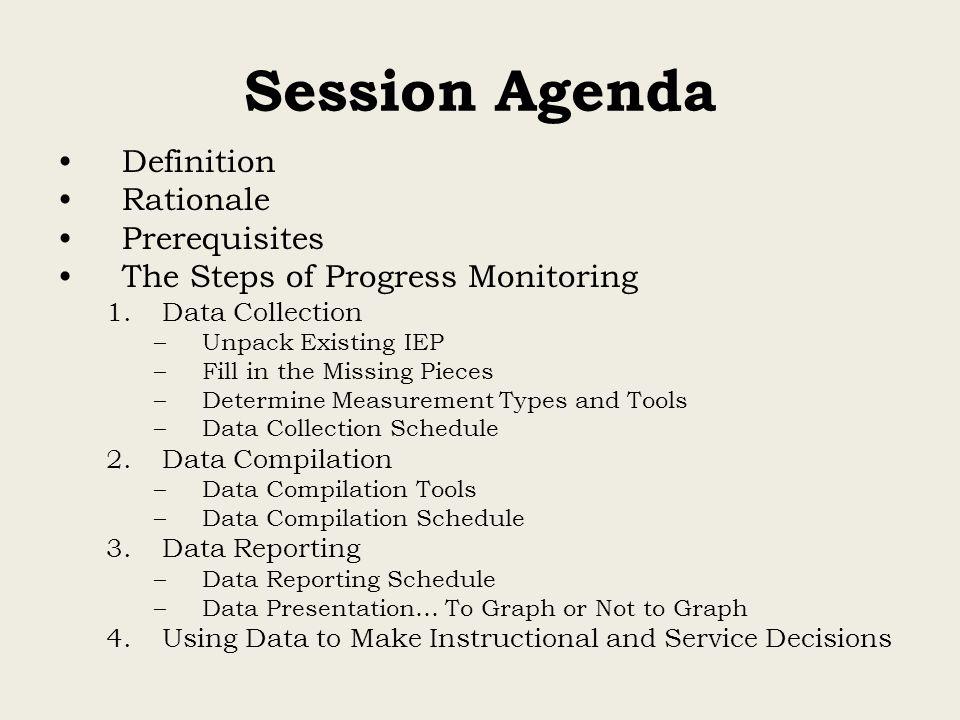 Session Agenda Definition Rationale Prerequisites