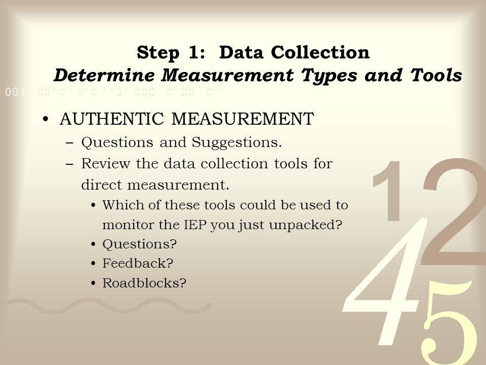 Step 1: Data Collection Determine Measurement Types and Tools