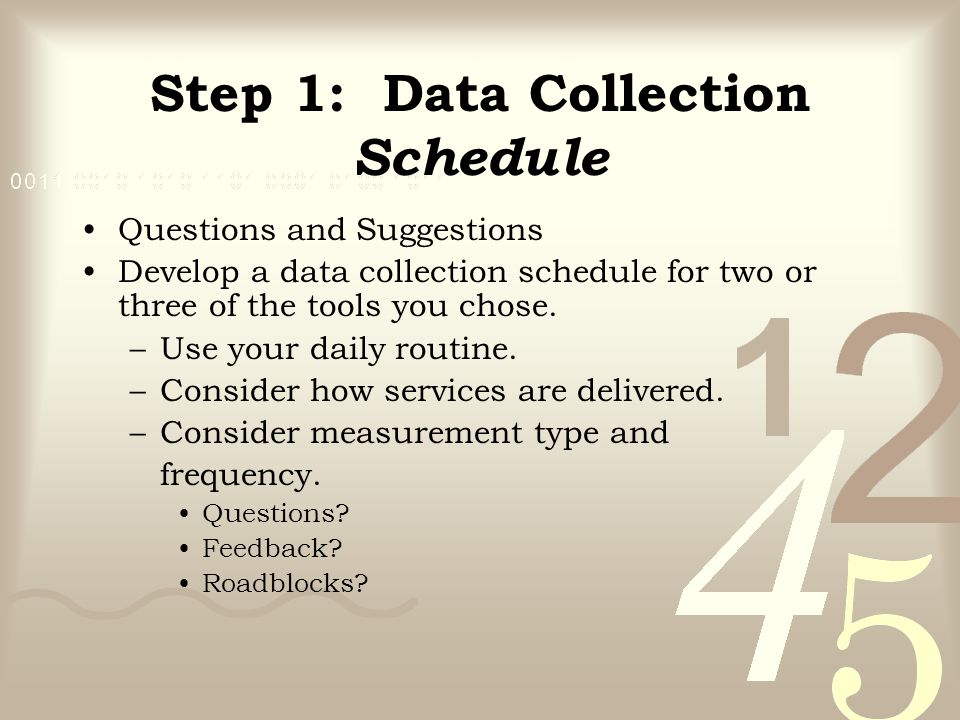 Step 1: Data Collection Schedule