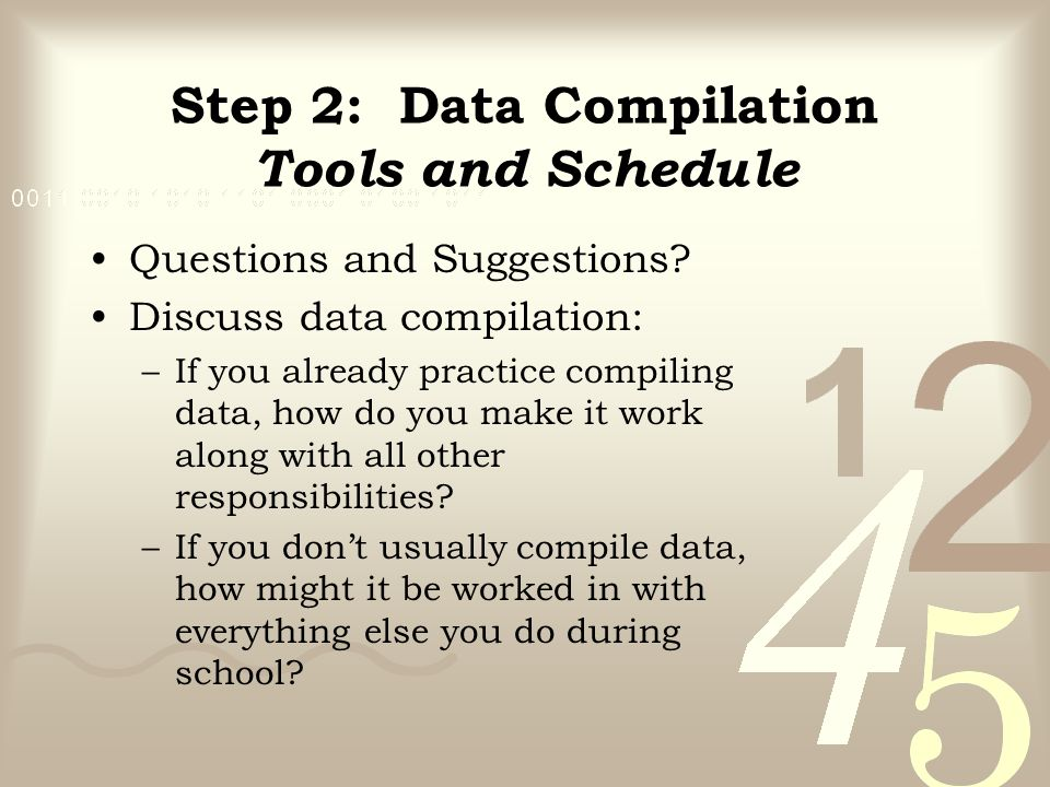 Step 2: Data Compilation Tools and Schedule