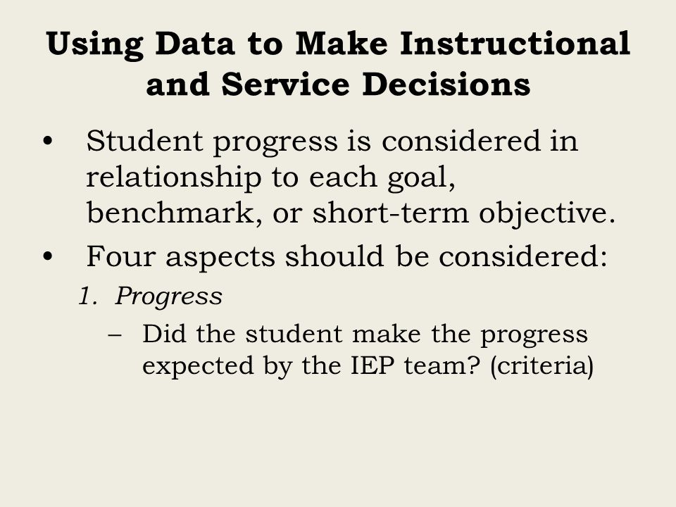 Using Data to Make Instructional and Service Decisions