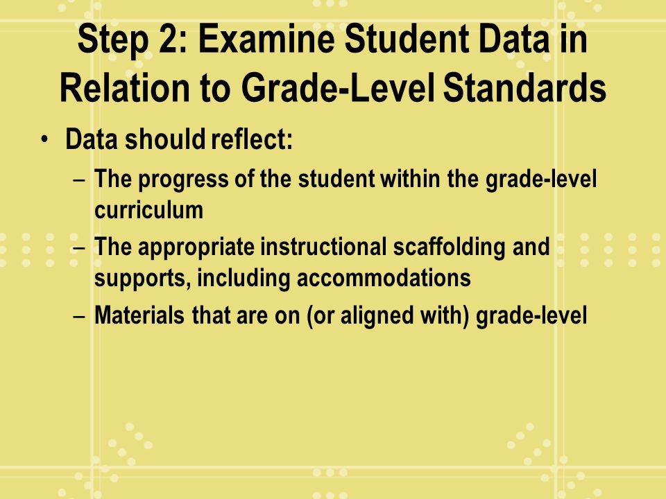 Step 2: Examine Student Data in Relation to Grade-Level Standards