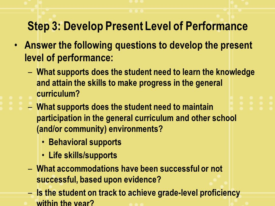 Step 3: Develop Present Level of Performance