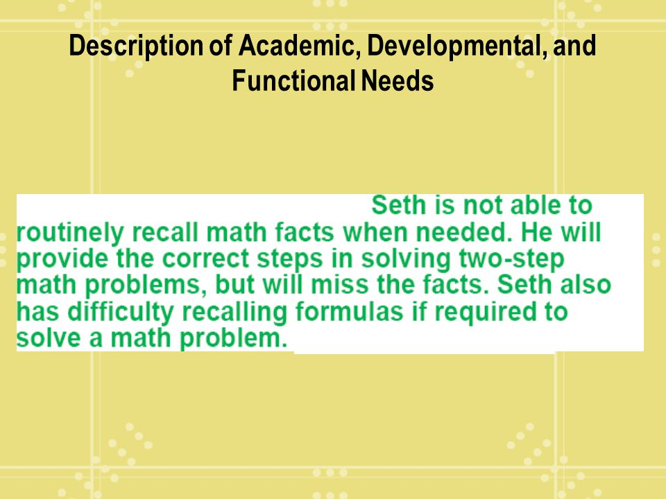 Description of Academic, Developmental, and Functional Needs