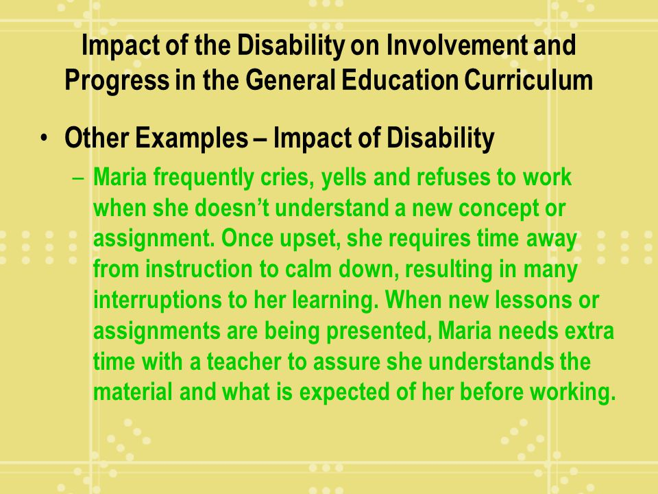 Other Examples – Impact of Disability