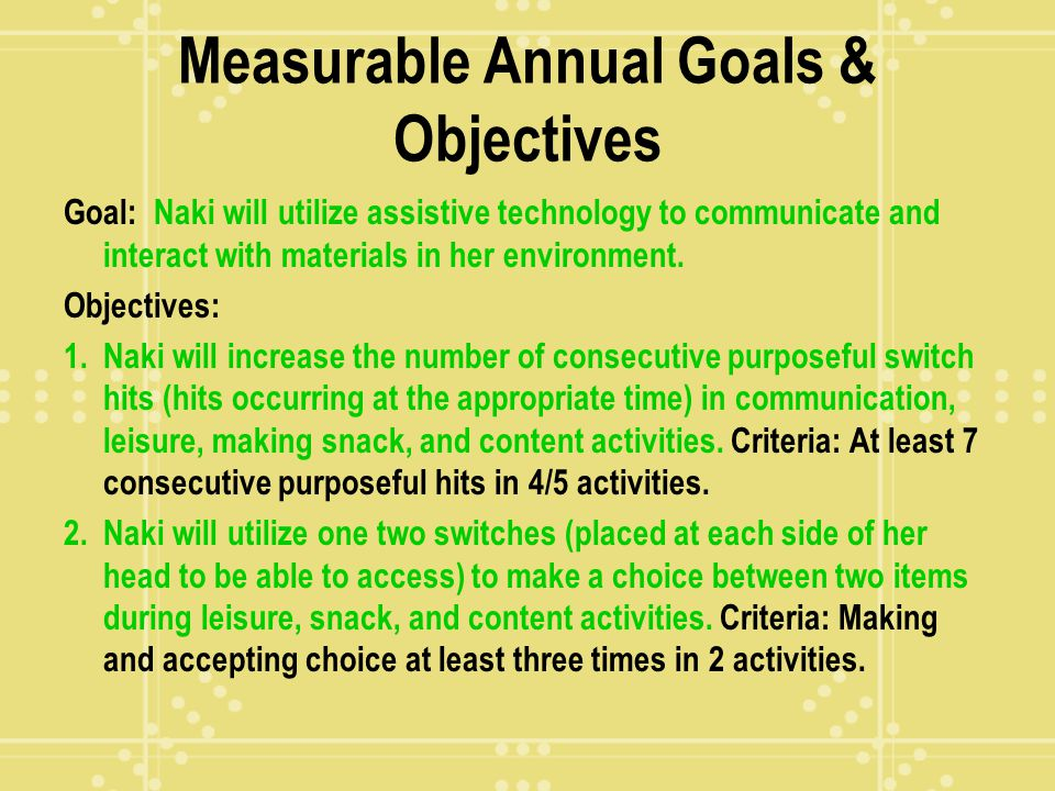 Measurable Annual Goals & Objectives