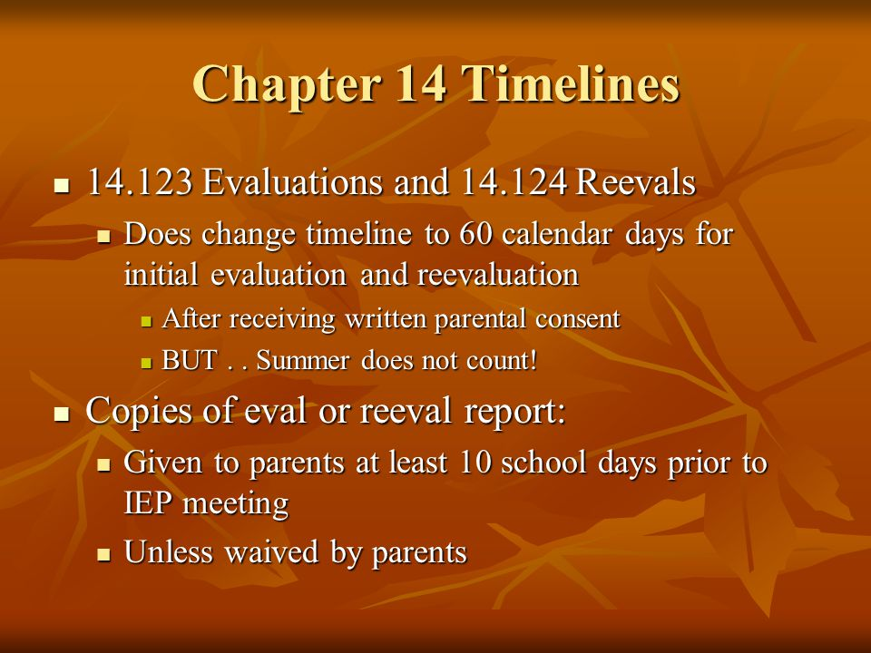 Chapter 14 Timelines 14.123 Evaluations and 14.124 Reevals