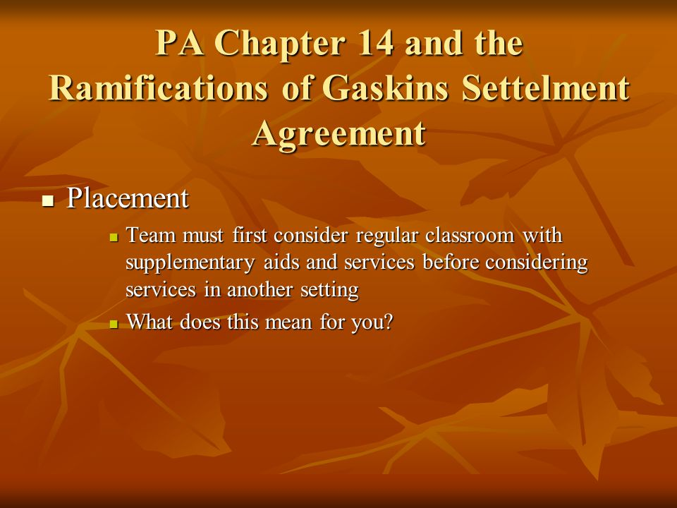 PA Chapter 14 and the Ramifications of Gaskins Settelment Agreement