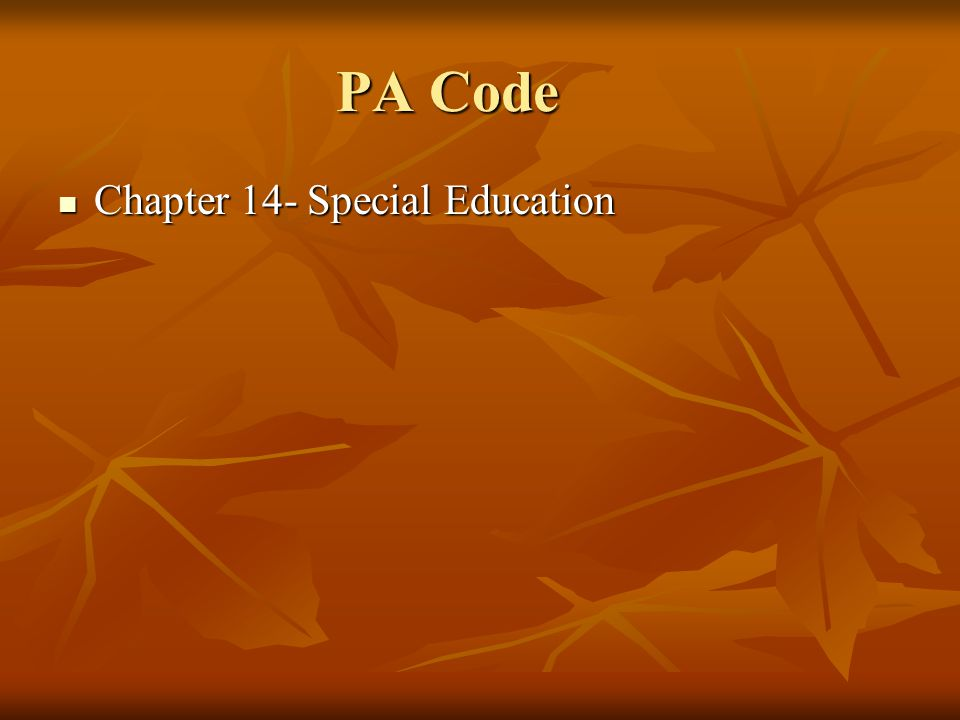 PA Code Chapter 14- Special Education