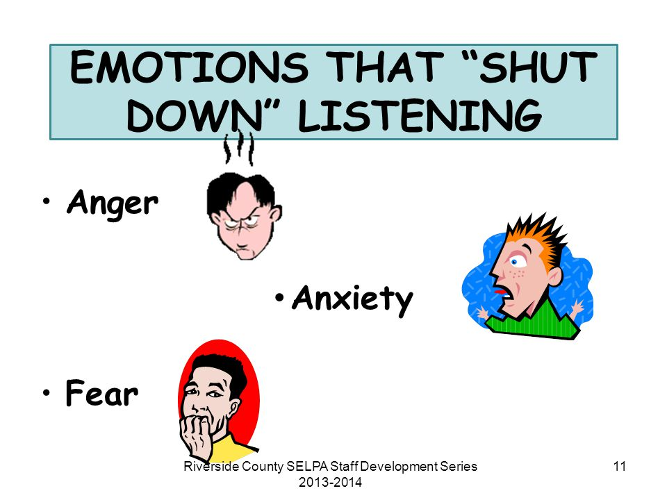 EMOTIONS THAT SHUT DOWN LISTENING
