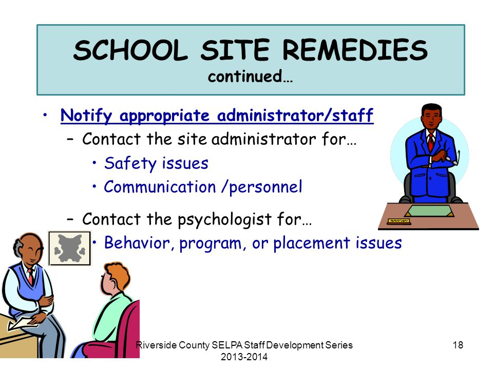 SCHOOL SITE REMEDIES continued…