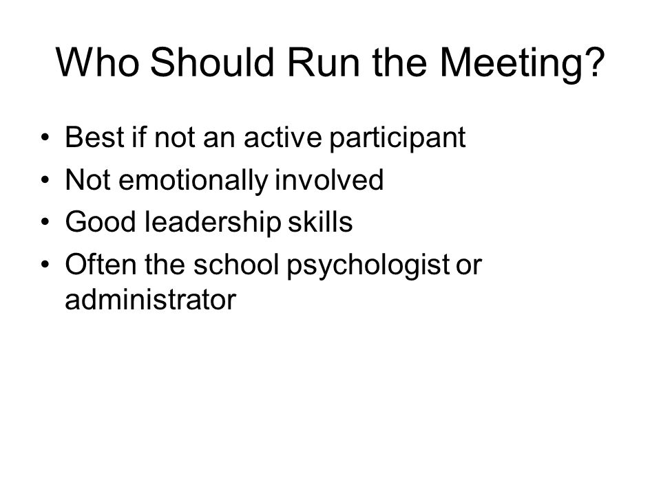 Who Should Run the Meeting