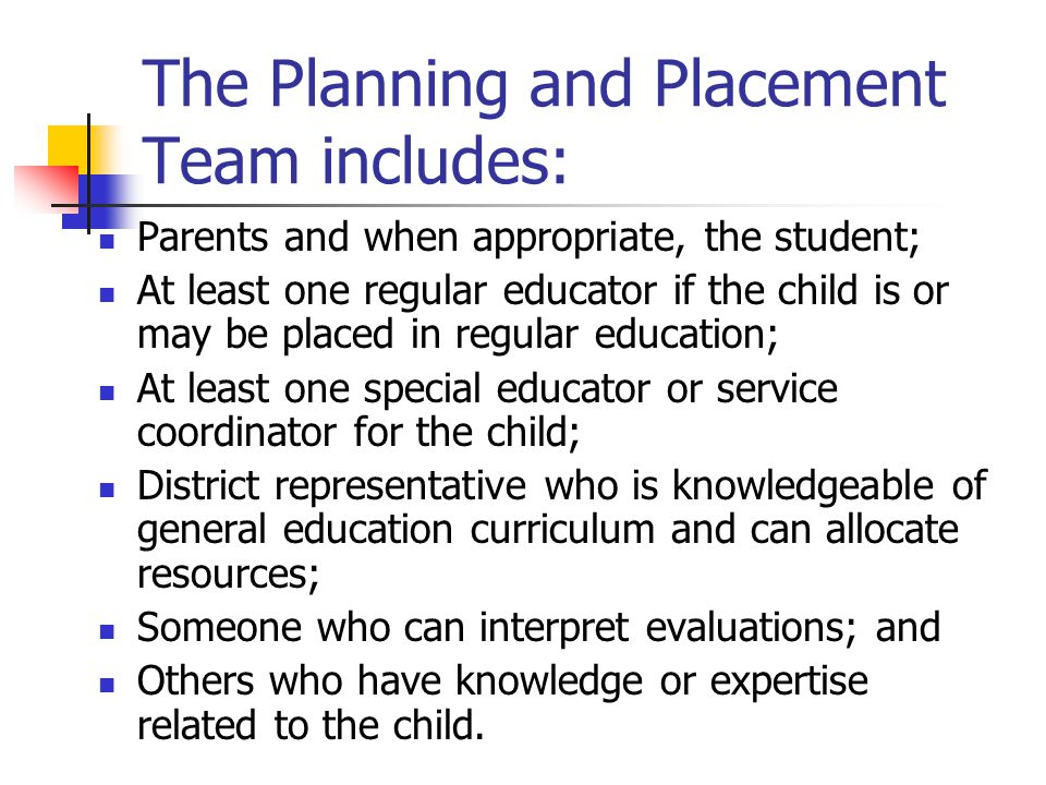 The Planning and Placement Team includes: