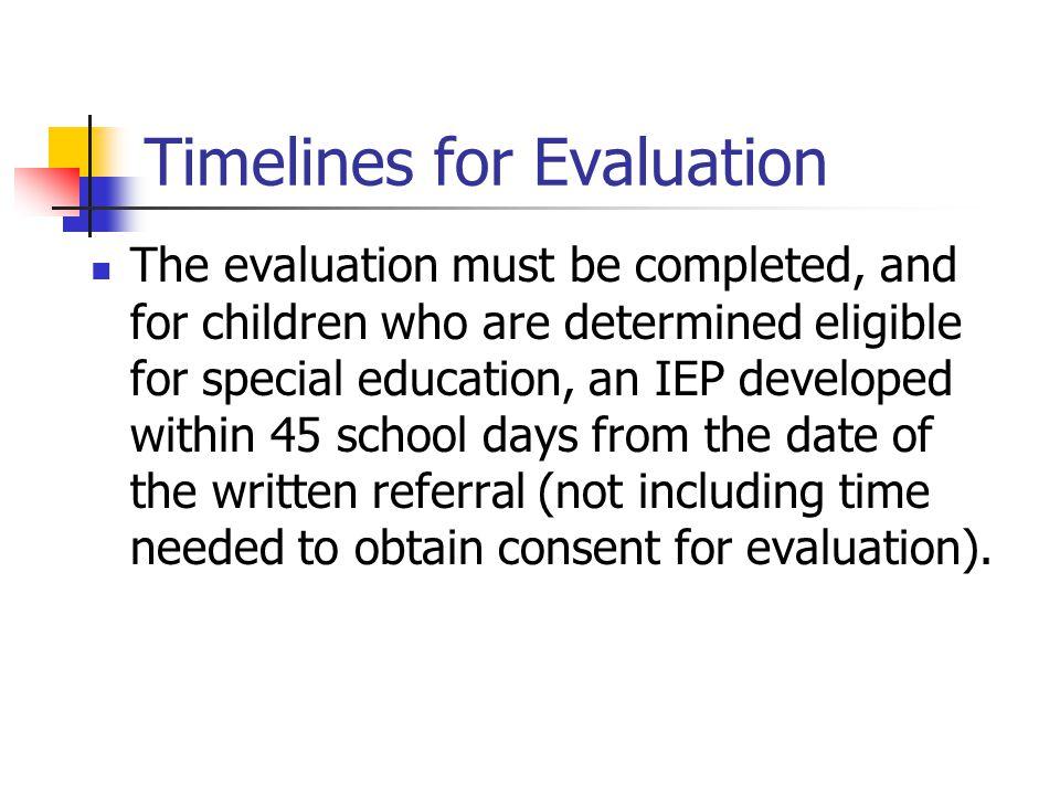 Timelines for Evaluation