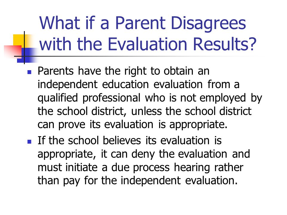 What if a Parent Disagrees with the Evaluation Results
