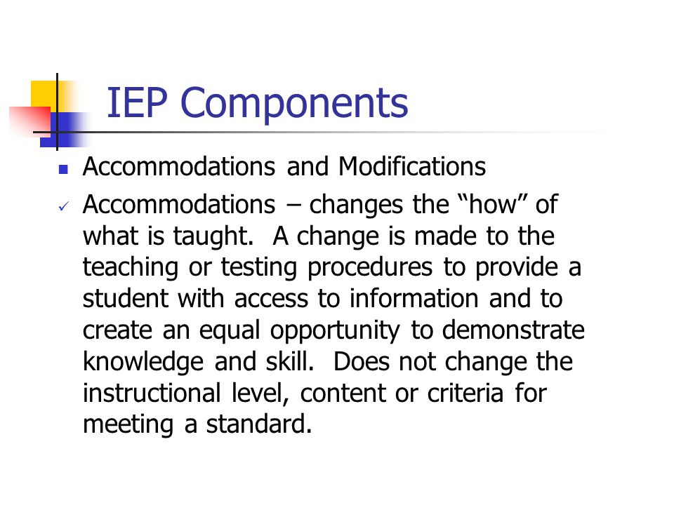IEP Components Accommodations and Modifications