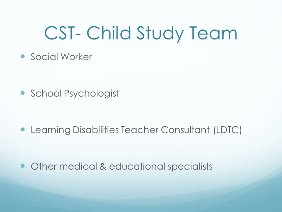 CST- Child Study Team Social Worker School Psychologist