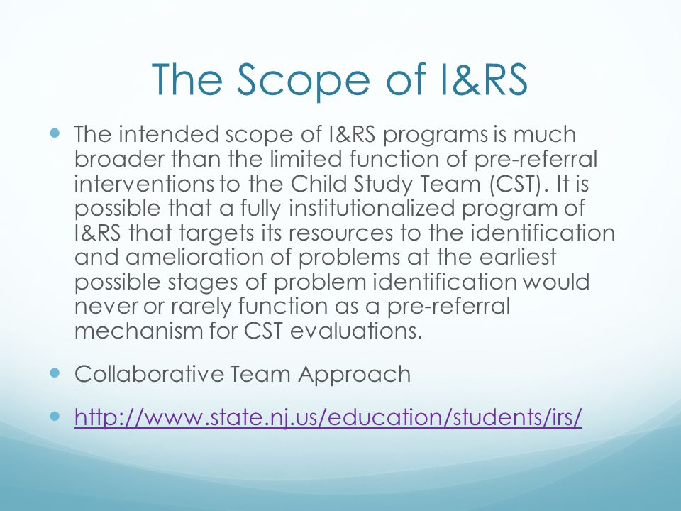 The Scope of I&RS