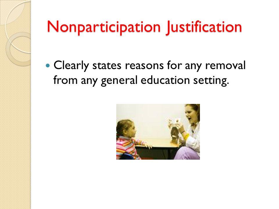 Nonparticipation Justification