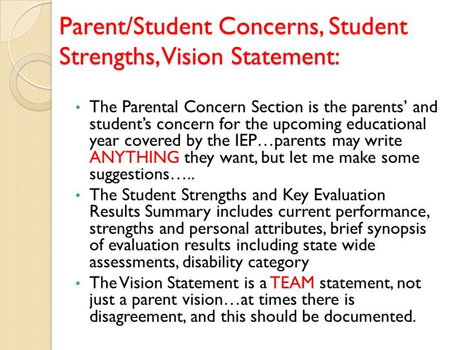 Parent/Student Concerns, Student Strengths, Vision Statement: