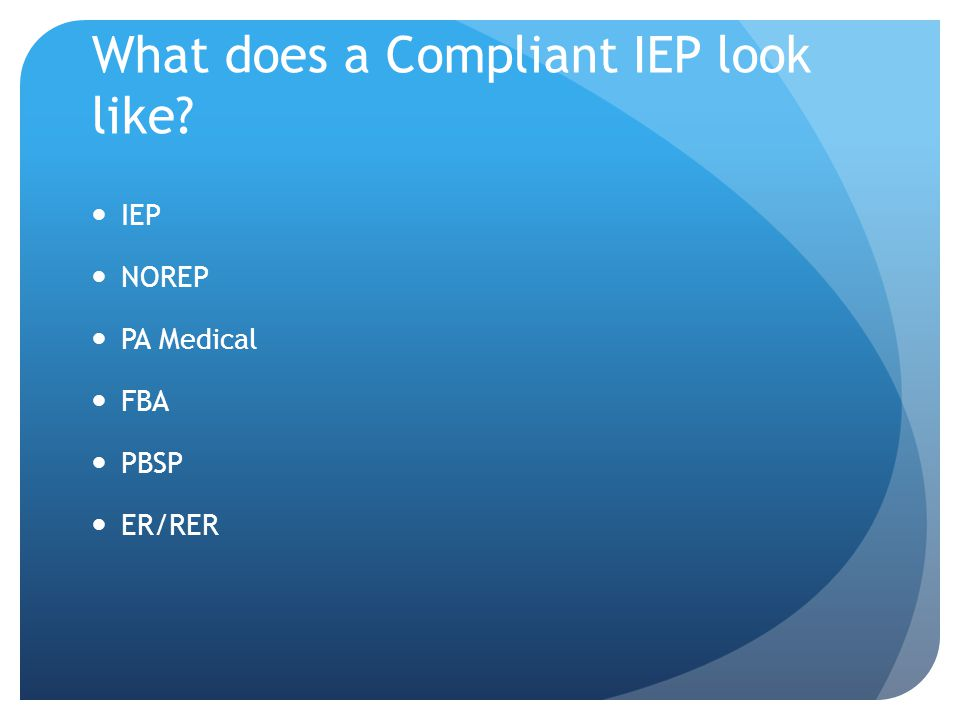 What does a Compliant IEP look like