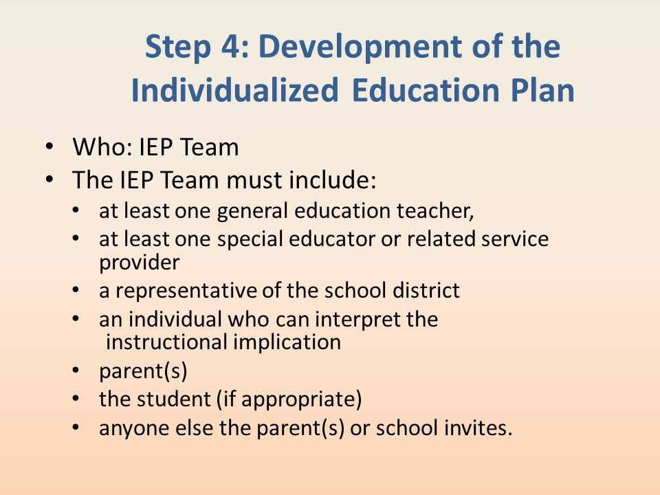 Step 4: Development of the Individualized Education Plan
