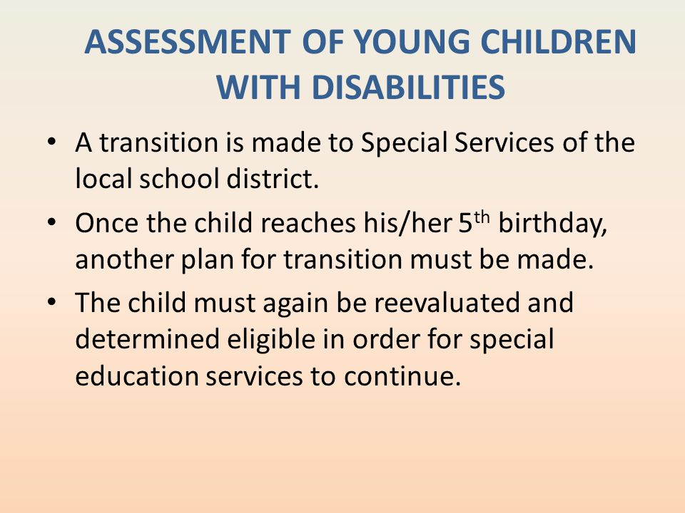 ASSESSMENT OF YOUNG CHILDREN WITH DISABILITIES