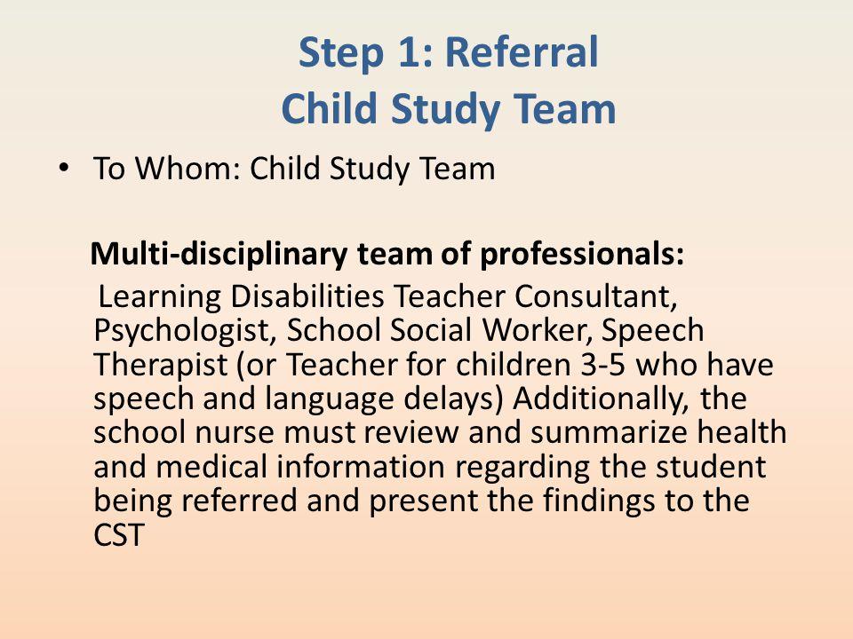 Step 1: Referral Child Study Team